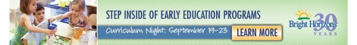 Bright Horizons Early Education Center Curriculum Night Open House