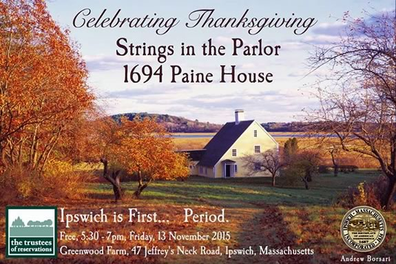 Celebrate hearth and home on a candlelit tour of this colonial salt water farm in Ipswich Massachusetts