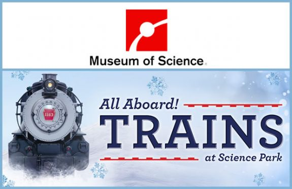 Museum of Science Celebrates the Rails with an Assortment of Train Activities