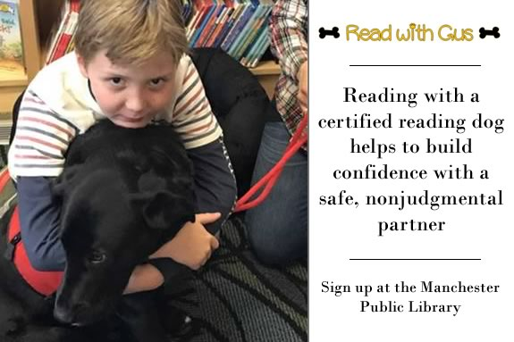 Read with Gus, a certified reading therapy dog, at the Manchester Public Library