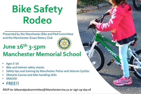 Manchester Bike and Pedestrian Committee together with Manchester-Essex Rotary Club are sponsoring a bike safety rodeo!