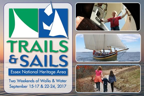 Explore the North Shore with over 150 Free Events in Essex National Heritage Area's Trails & Sails celebration.