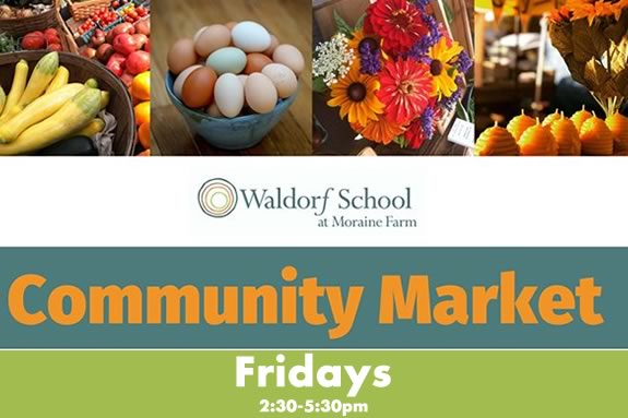 Waldorf School at Moraine Farm hosts a community market every Friday June through August in Bevelry Massachusetts