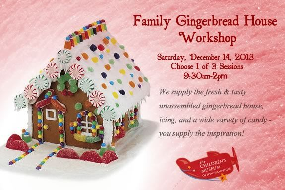 The Family Gingerbread House Workshop at the New Hampshire Children's Museum