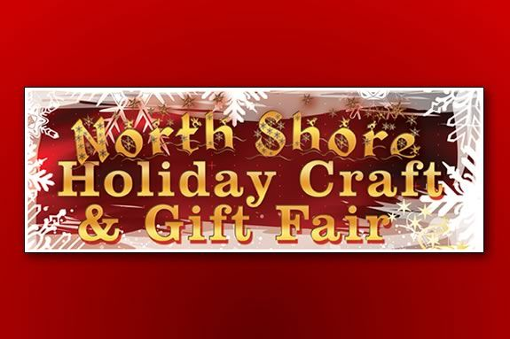 North Shore Holiday Craft & Gift Fair is a great time for the whole family