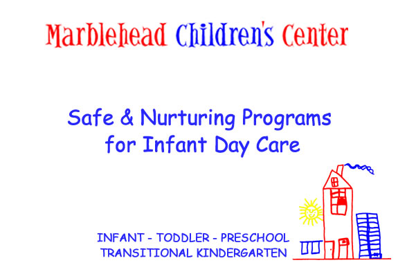 Marblehead Childrenu0027s Center Infant Day Care