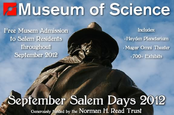 Salem Residents get FREE admission to MOS through September 2012!