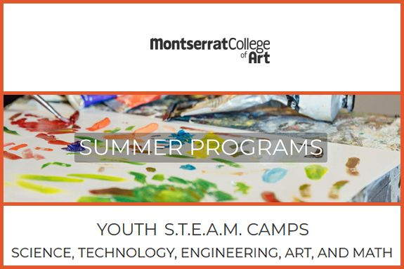 Summer Program and Camp at Montserrat College of Art Offers Youth S.T.E.A.M.