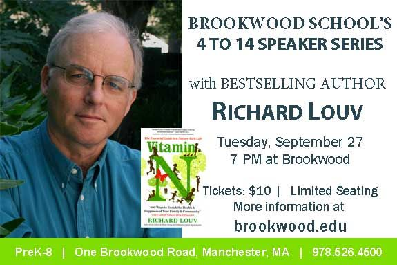 Brookwood School, Manchester MA Parent Education Event Meet the Author Richard Louv