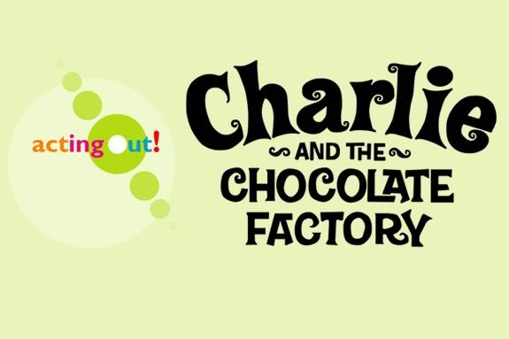 Acting Out Productions Presents Charlie and the Chocolate Factory at the Firehouse Center for the Arts in Newburyport!!