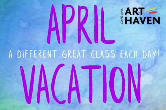 April Vacation Programs at Art Haven in Gloucester Massachusetts