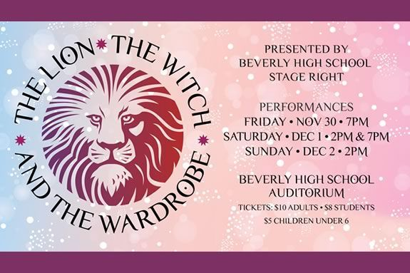 "Beverly High School's Stage Right presents ""The Lion, The Witch and the Wardrobe"""