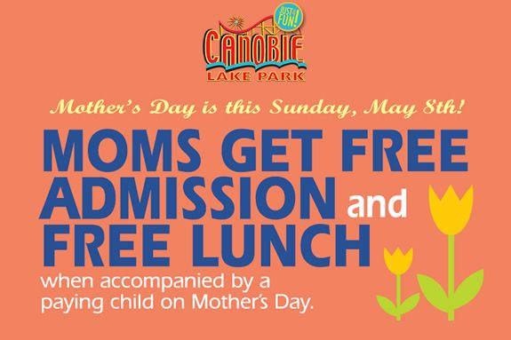 Celebrate Mother's Day together at Canobie Lake Park