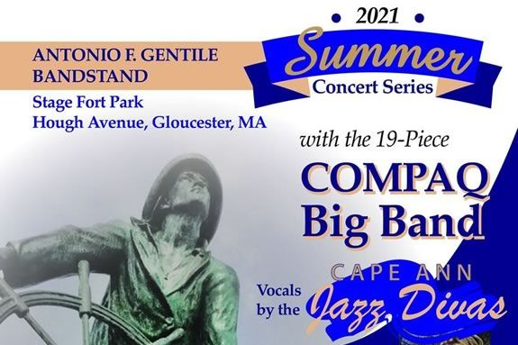 Come to Stage Fort Park in Gloucester for a liver performance by the Compaq Big Band with vocals by the Cape Ann Jazz Divas