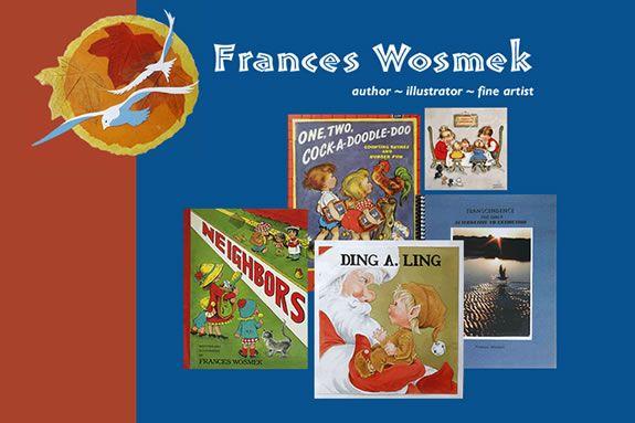 Frances Wosmek, children's book writer and illustrator