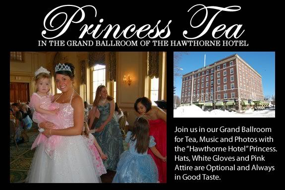 The Princess Tea will take place at the Hawthorne Hotel's Grand Ballroom!