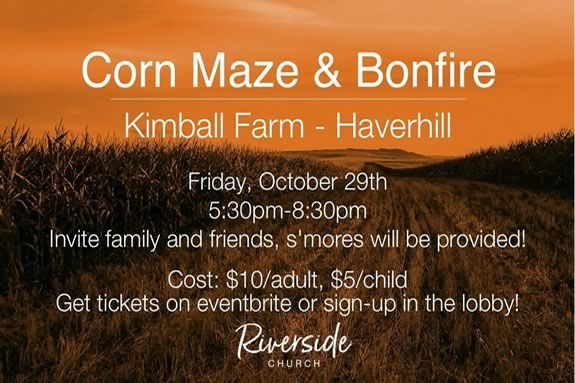 Kimball Farm Corn Maze and Bonfire presented by the Riverside Church.