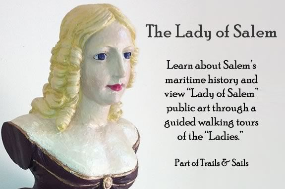 Tour the Ladies of Salem with Trails & Sails! Learn about the history of Salem Massachusetts through this unique public art installation!