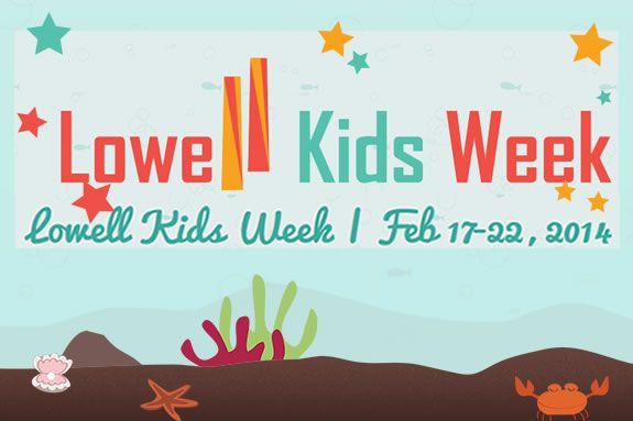 Visit Lowell MA. Lowell Kids Vacation Week