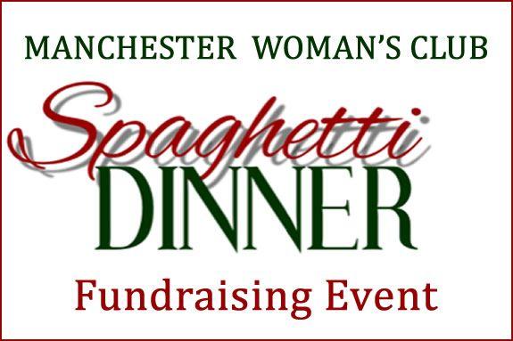 Manchester Woman's Club Spaghetti Dinner Fundraiser