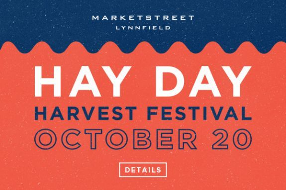 MarketStreet Lynnfield Harvest Festival. Shopping, Dining Entertainment, Events