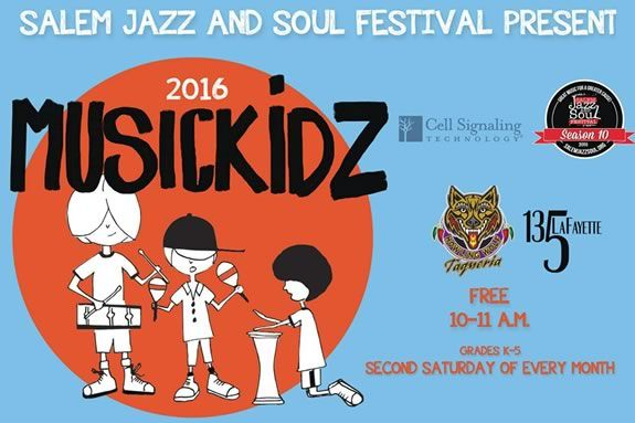 "Salem Jazz and Soul Festival hosts a monthly music-education series, ""MusicKidz"""