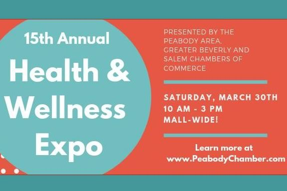 Peabody Massachusetts Chamber of Commerc Health and Wellness Expo at North Shore Mall.
