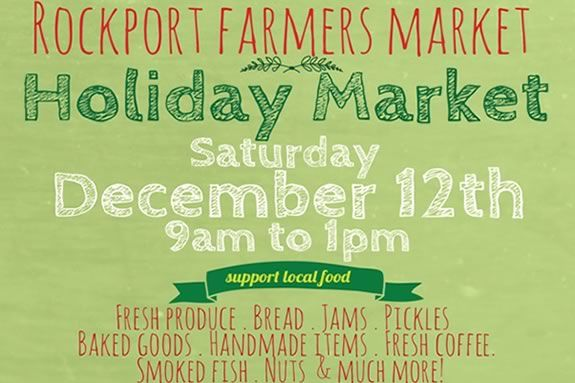 Come to Rockport for great fresh produce and locally procured food for the holidays.