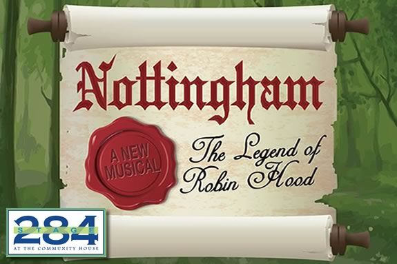 Nottingham - an interpretation of the tale of Robin Hood developed on the North Shore of Massachusetts by Stage 284!