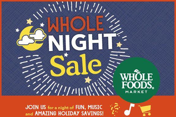 Whole Food Market Night Sale in Lynnfield MA