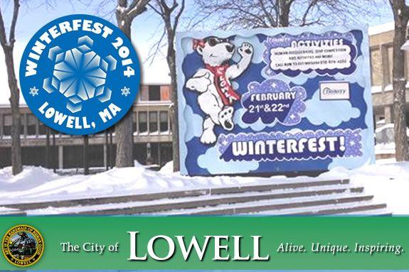 14th Annual Lowell WinterFest. Visit Lowell MA