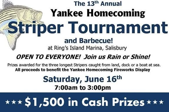 Newburyport Yankee Homecoming Striper Tournament - $1500 in cash prizes!