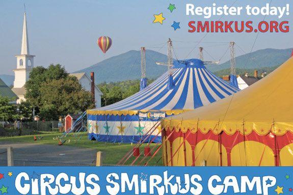 Circus Smirkus Camp Summer