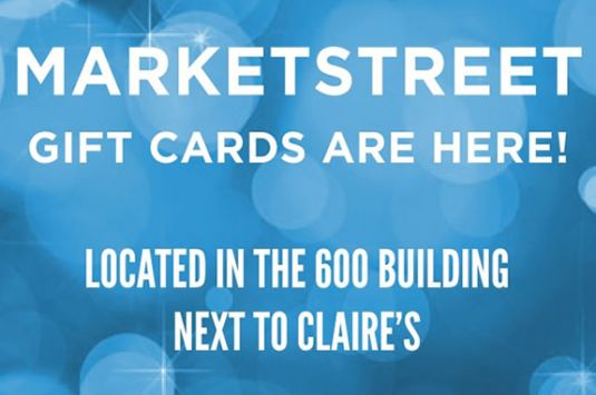 MarketStreet Gift Card are here.